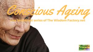 Conscious Ageing