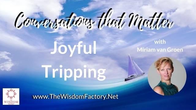 Miriam van Grien – Joyful Tripping