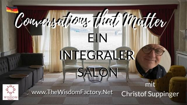 Ein Integraler Salon mit Christof Suppinger